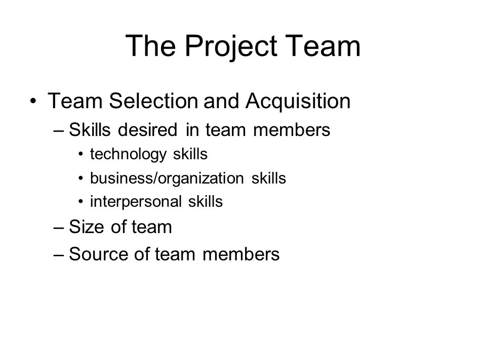 project team selection essay After defining the project and appointing the project team, you're ready to enter the detailed project planning phase this involves creating a suite of planning documents to help guide the team throughout the project delivery.