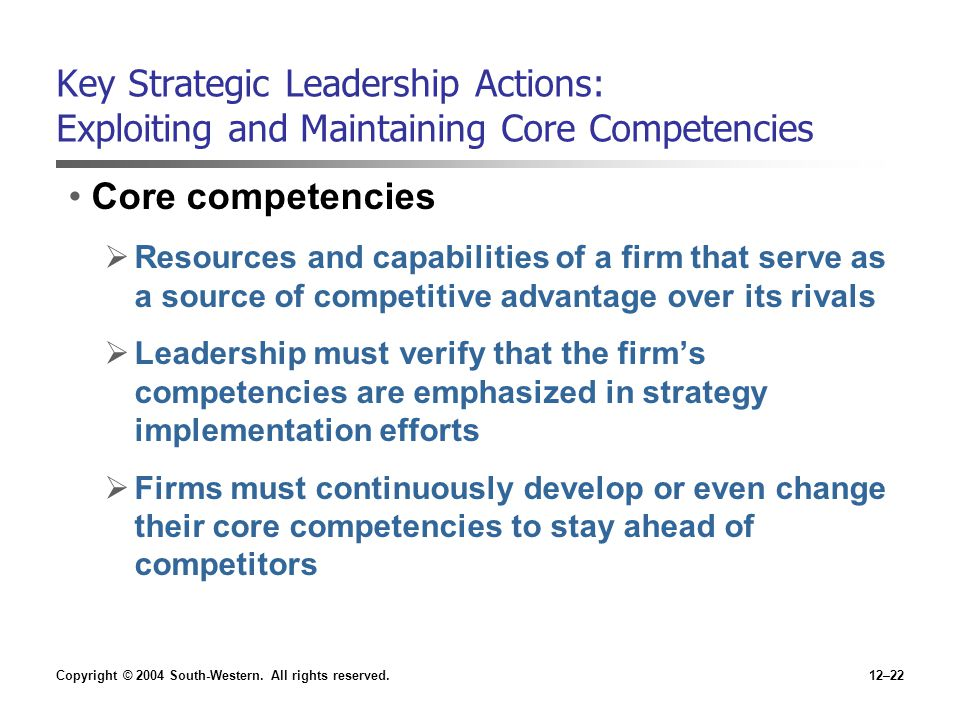 Key Strategic Leadership Actions: Exploiting and Maintaining Core Competencies