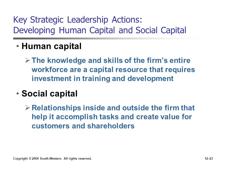 Key Strategic Leadership Actions: Developing Human Capital and Social Capital