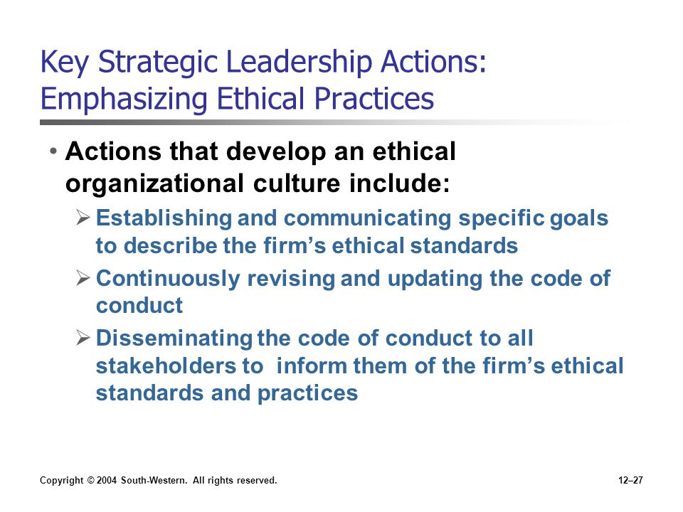 Key Strategic Leadership Actions: Emphasizing Ethical Practices