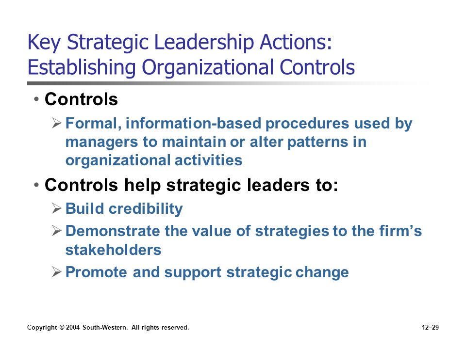 Key Strategic Leadership Actions: Establishing Organizational Controls