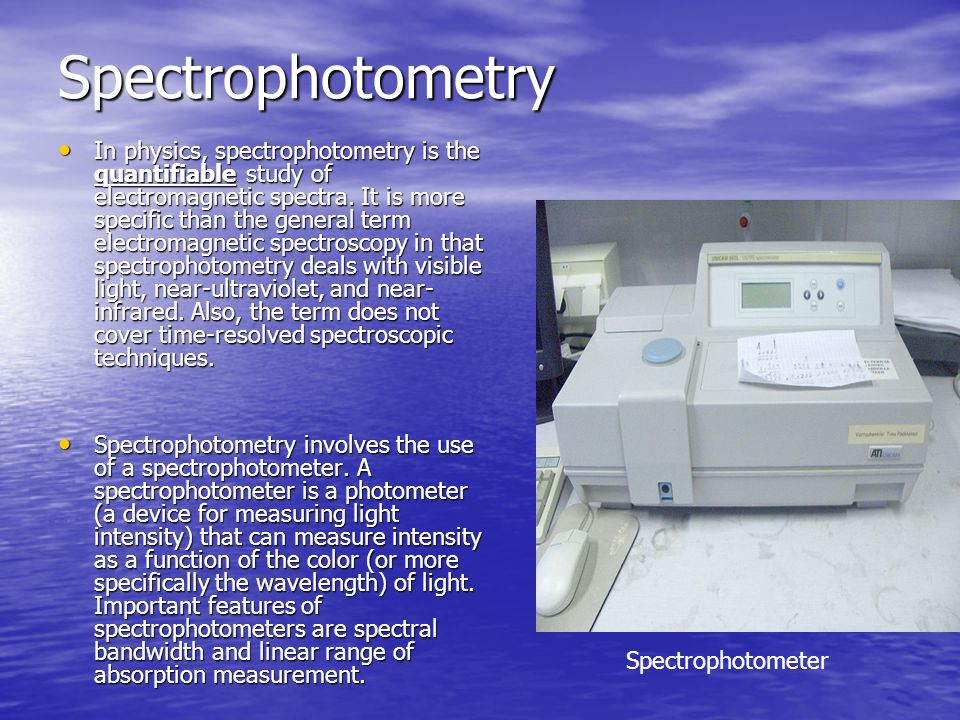 a study on the use of spectrophotometry Start studying chem 112 final learn vocabulary, terms, and more with flashcards, games, and other study tools.