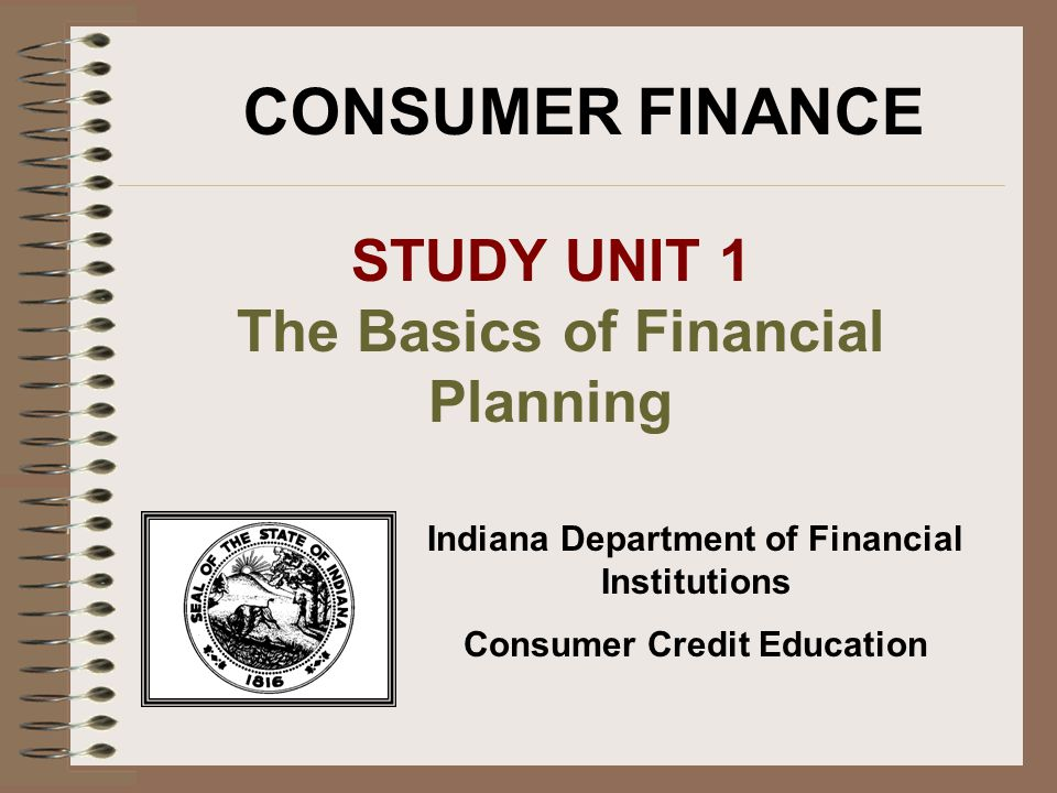 indiana department of financial institutions consumer credit education ppt download. Black Bedroom Furniture Sets. Home Design Ideas