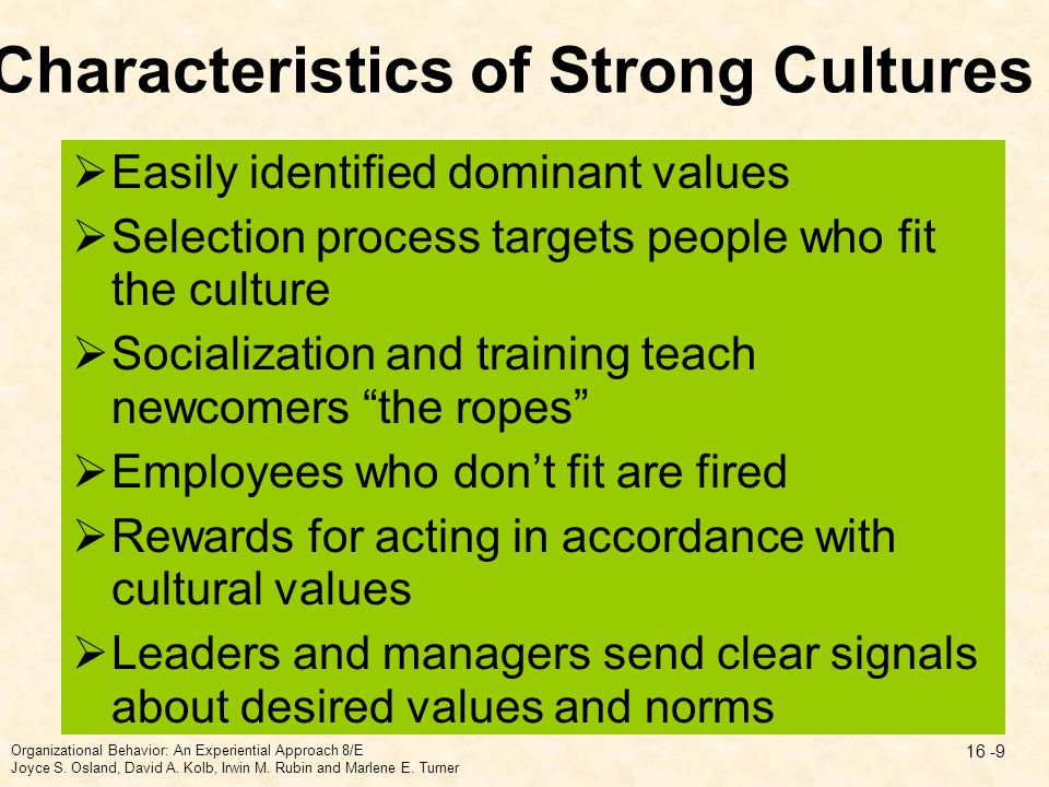 Characteristics of Strong Cultures