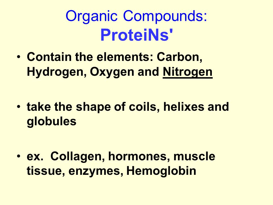 Organic Compounds: ProteiNs