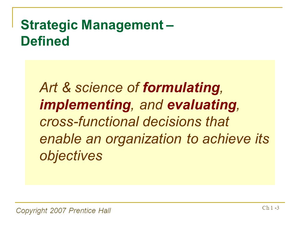 Strategic Management – Defined