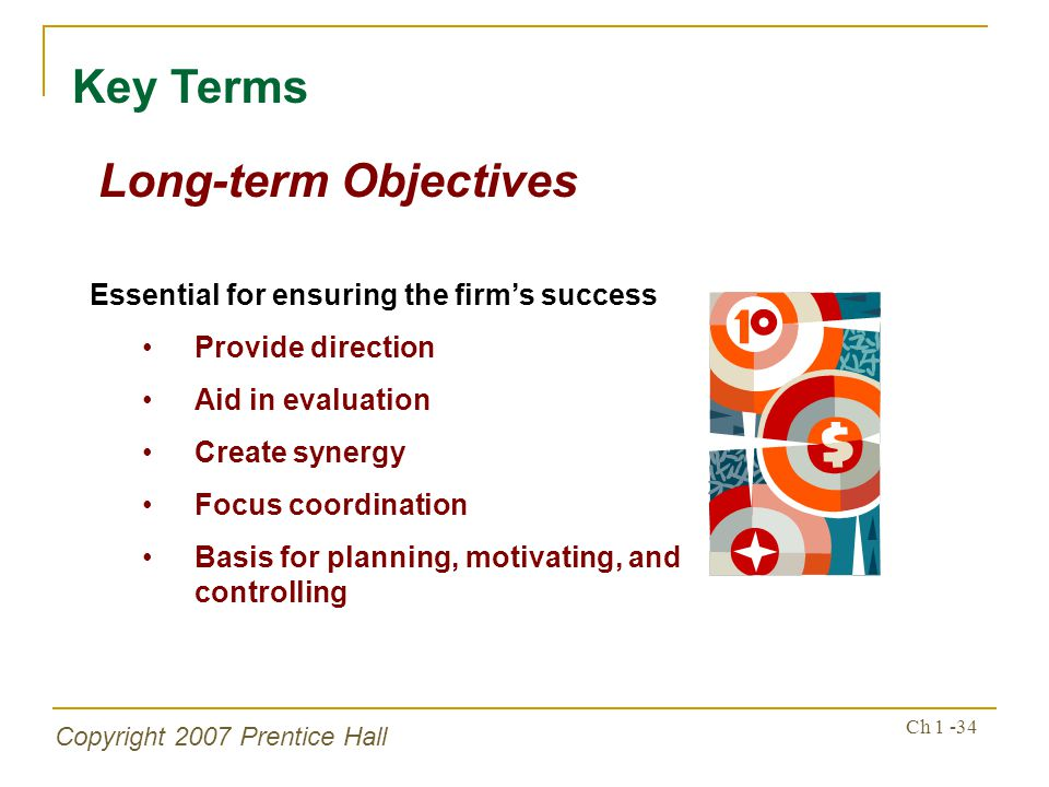 Key Terms Long-term Objectives