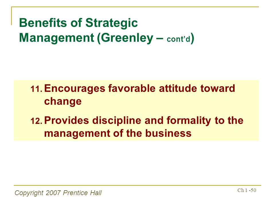Benefits of Strategic Management (Greenley – cont'd)