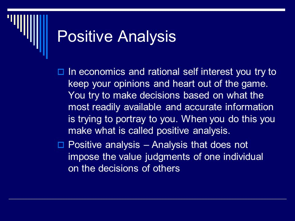 positivity analysis Tools of positive analysis public finance is the study of the role of the goverment in the economy - it also assesses the goverment revenue and goverment expenditure .