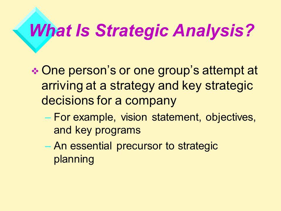 how to do strategic analysis of Strategic planning is an organization's process of defining its strategy, or  direction, and making  strategy can be planned (intended) or can be observed  as a pattern of activity (emergent) as the organization adapts to its environment or  competes  pest analysis, which covers the remote external environment  elements.