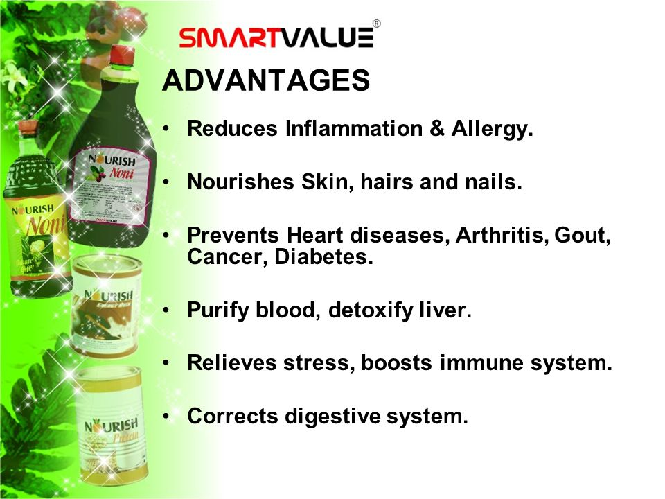 ADVANTAGES Reduces Inflammation & Allergy.