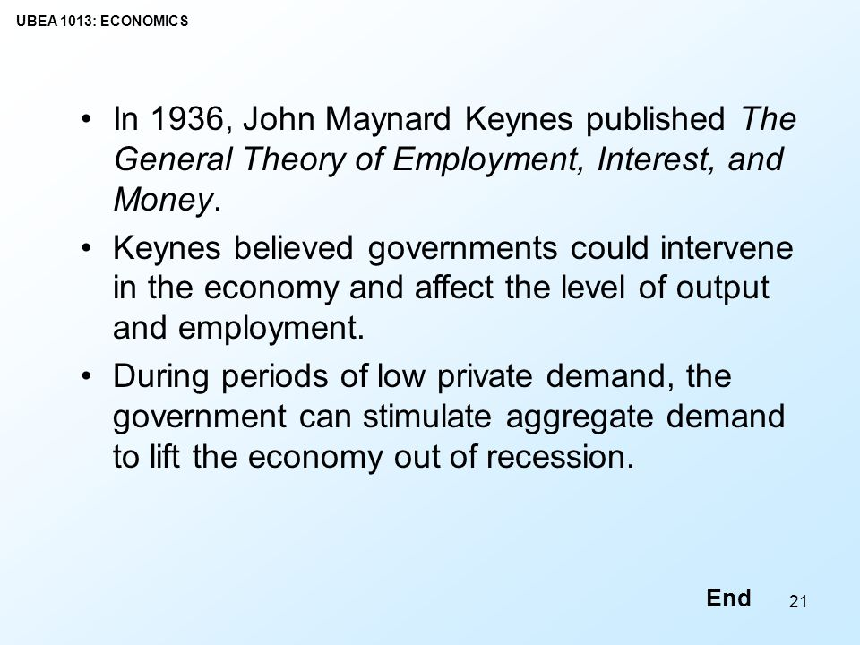 In 1936, John Maynard Keynes published The General Theory of Employment, Interest, and Money.