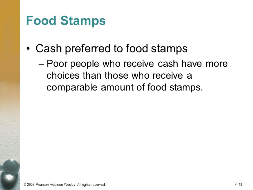 Food Stamps Cash preferred to food stamps