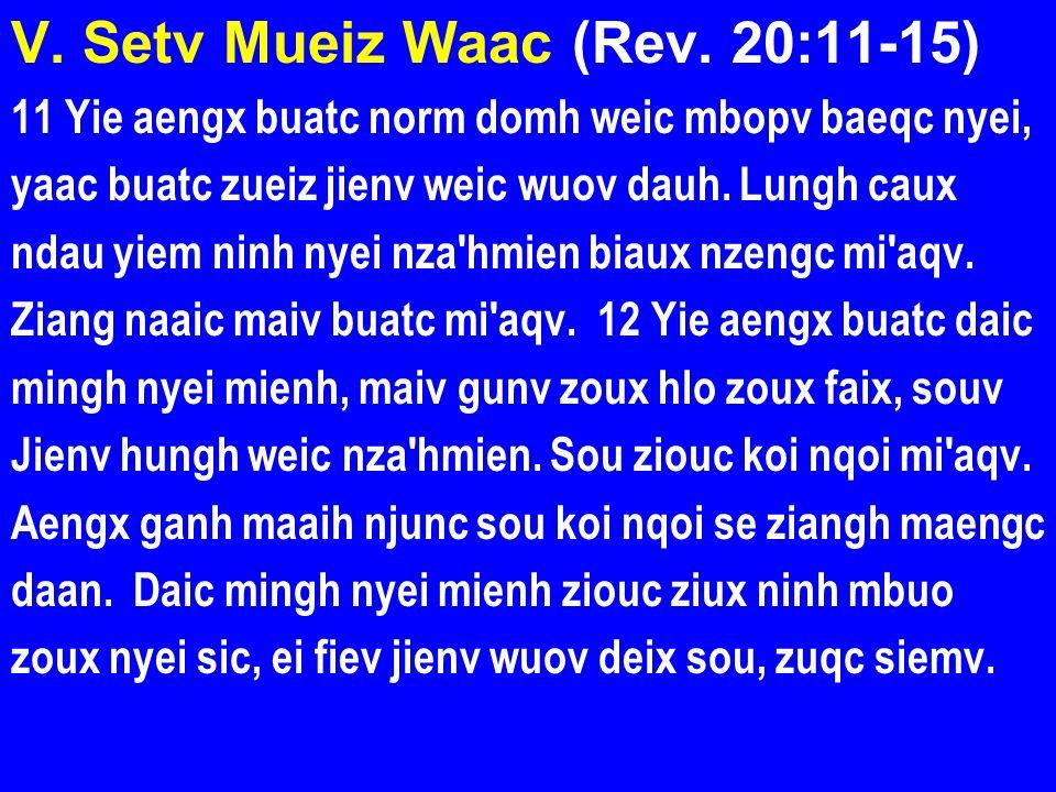 V. Setv Mueiz Waac (Rev. 20:11-15)