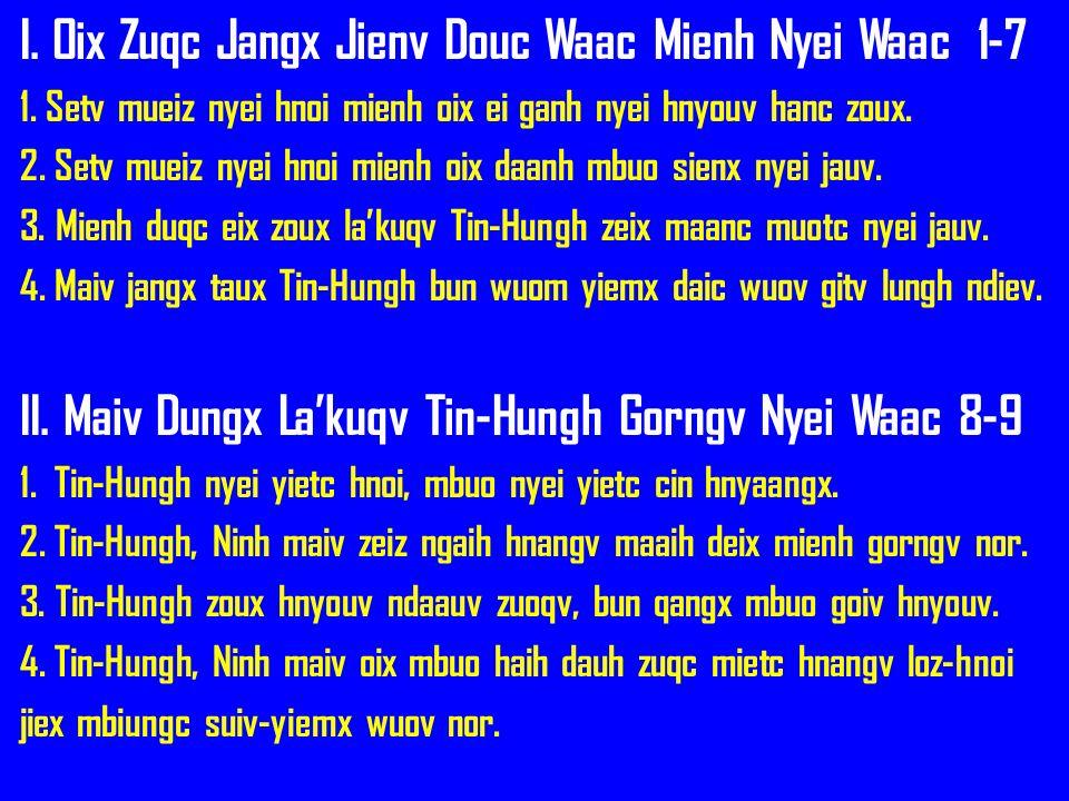 I. Oix Zuqc Jangx Jienv Douc Waac Mienh Nyei Waac 1-7