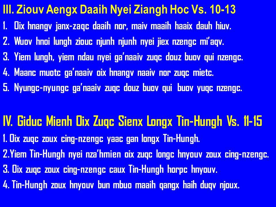 IV. Giduc Mienh Oix Zuqc Sienx Longx Tin-Hungh Vs. 11-15