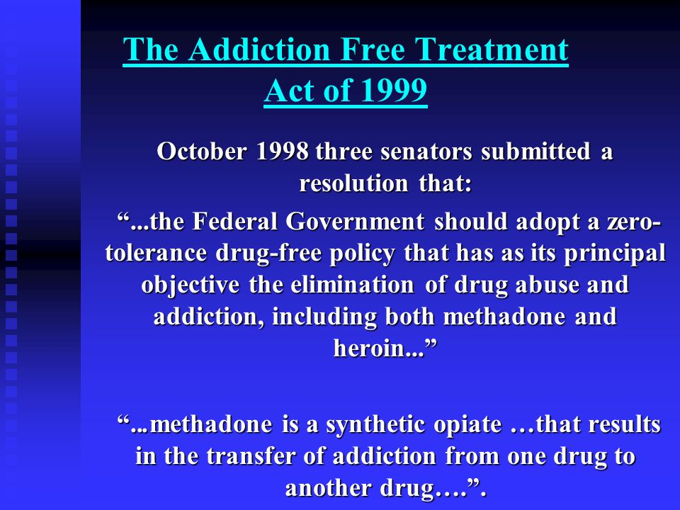 drugs tolerance dependence addiction and treatment Addiction 1994 nov  the treatment of benzodiazepine dependence ashton h(1  but no drugs have been proved to be of general utility in alleviating withdrawal.