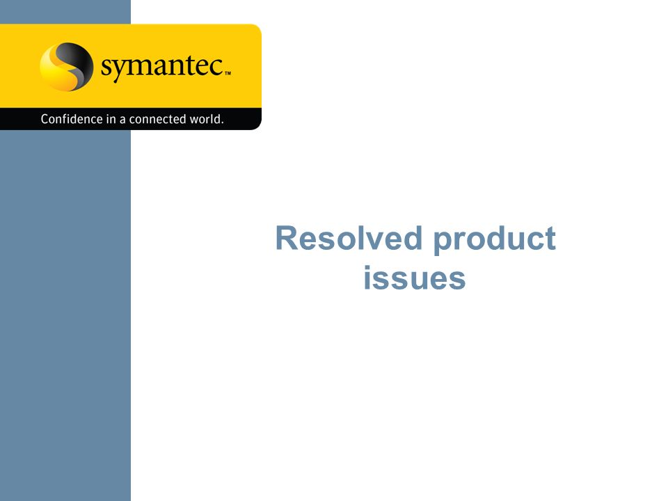 Resolved product issues