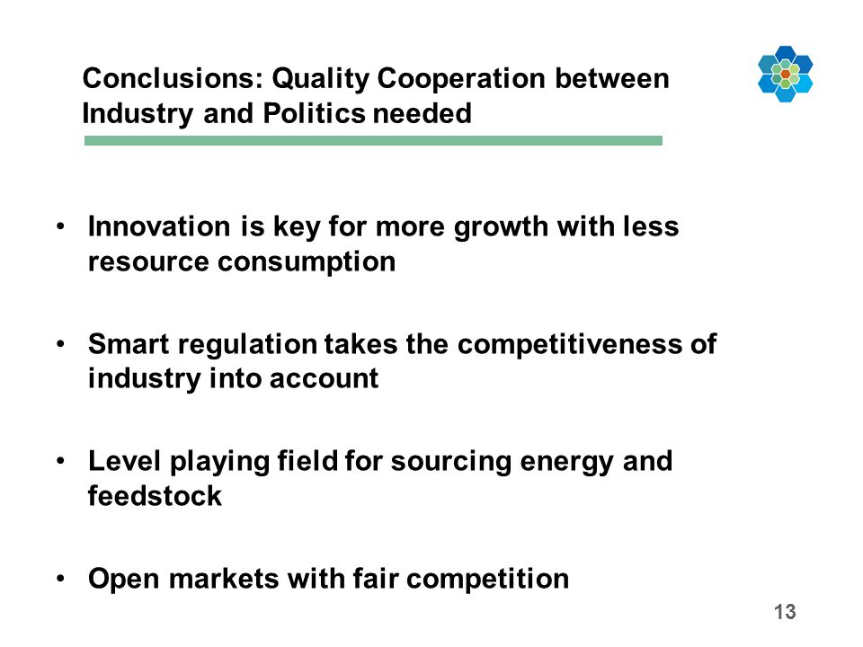 Conclusions: Quality Cooperation between Industry and Politics needed