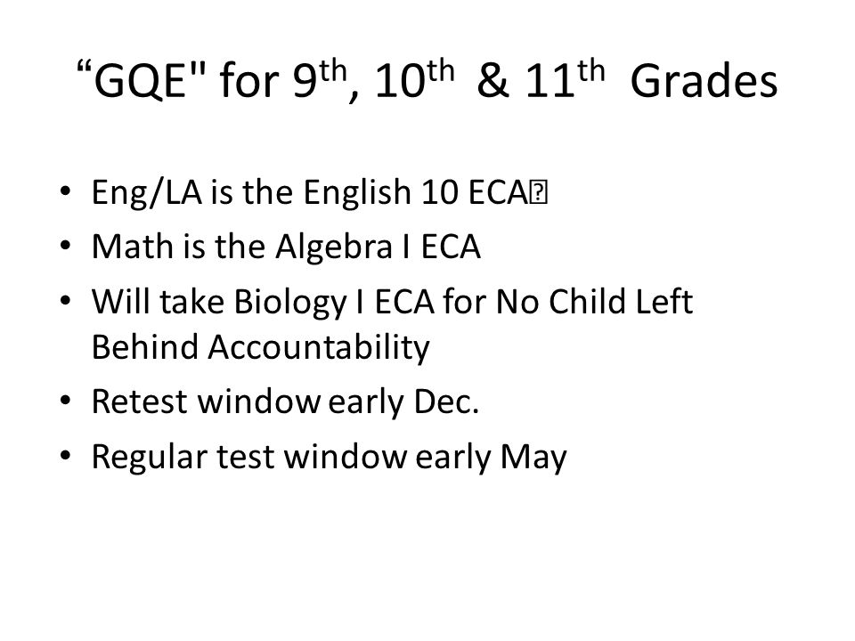 GQE for 9th, 10th & 11th Grades