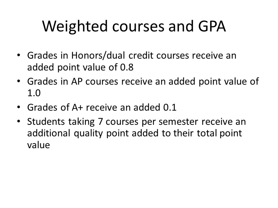 Weighted courses and GPA