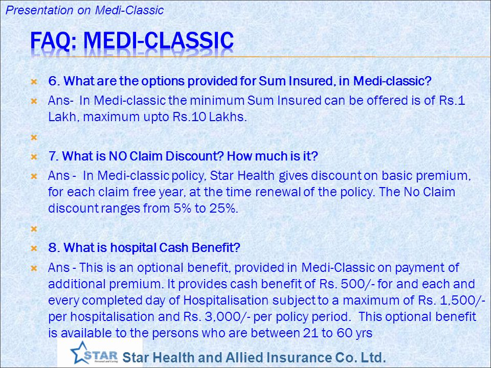 FAQ: Medi-Classic 6. What are the options provided for Sum Insured, in Medi-classic