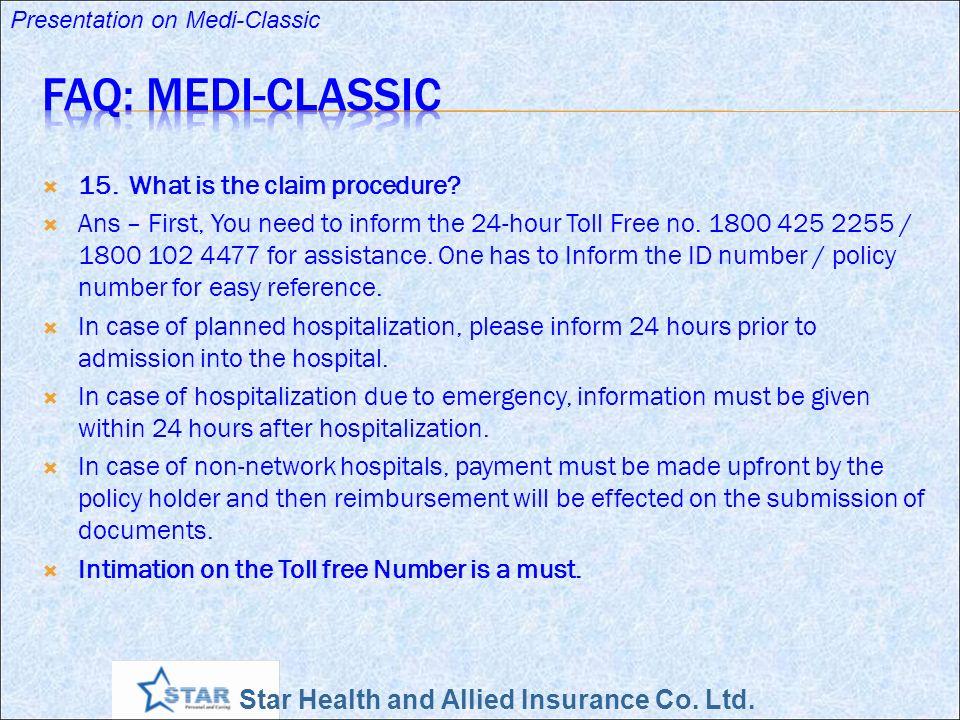 FAQ: Medi-Classic 15. What is the claim procedure