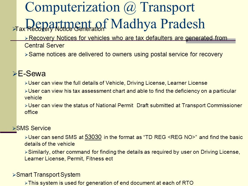 E governance initiatives future plans ppt video online download computerization transport department of madhya pradesh yelopaper Choice Image