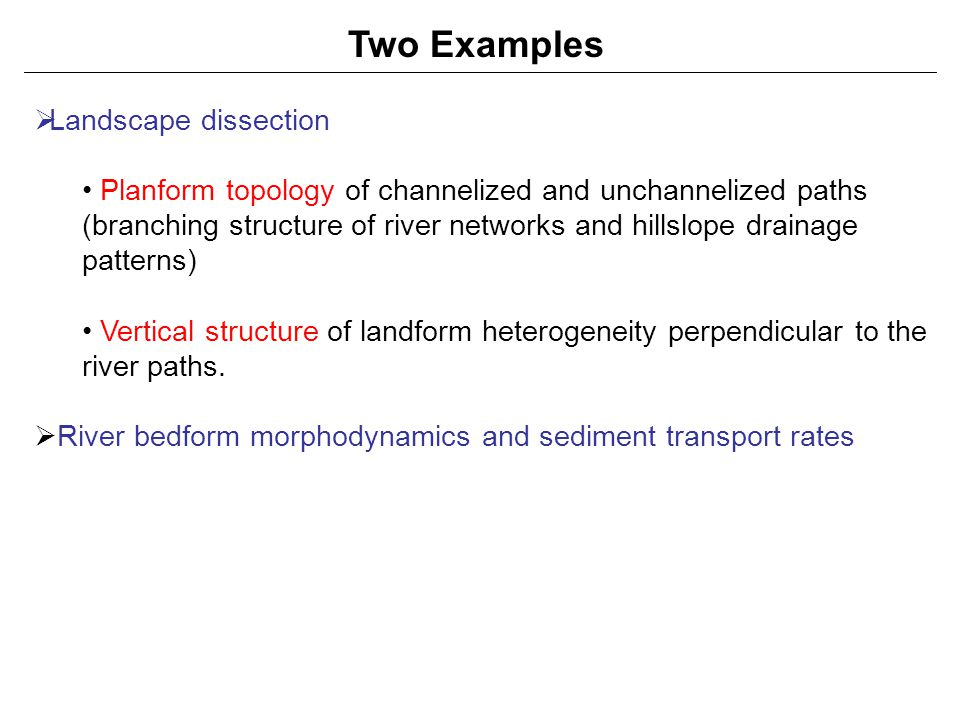 Two Examples Landscape dissection