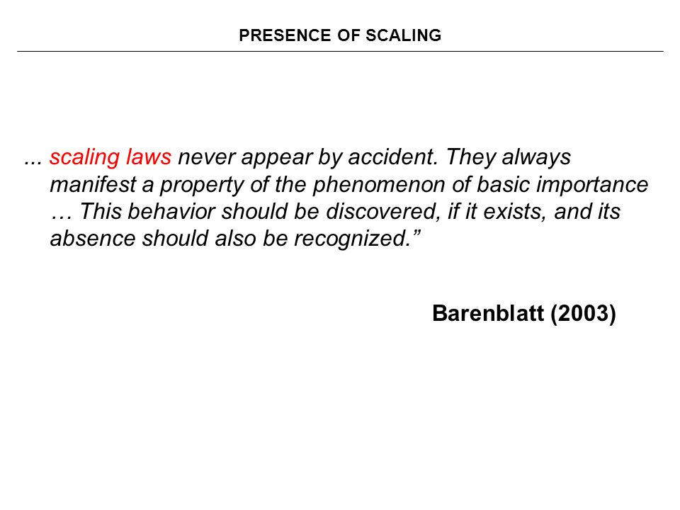 PRESENCE OF SCALING