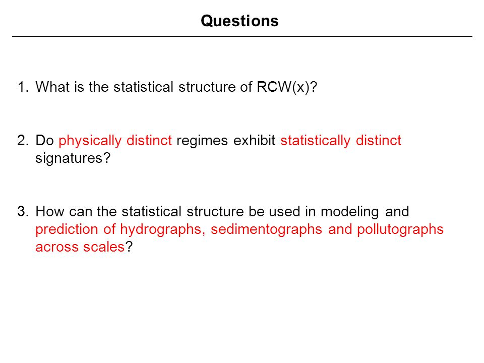 Questions What is the statistical structure of RCW(x)