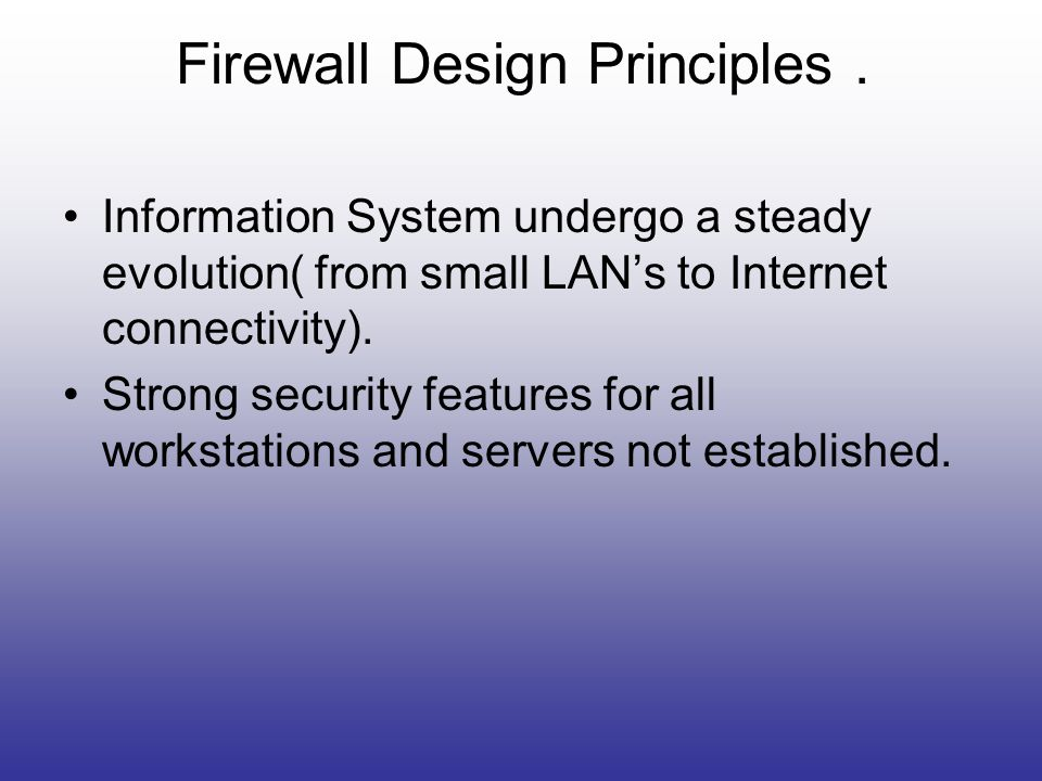 Firewall Design Principles .
