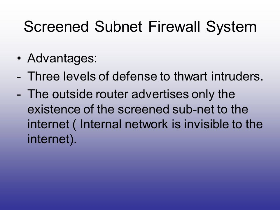 Screened Subnet Firewall System