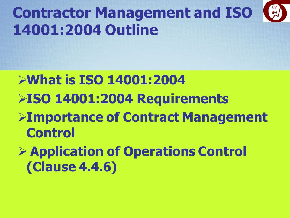 Contractor Management and ISO 14001:2004 Outline