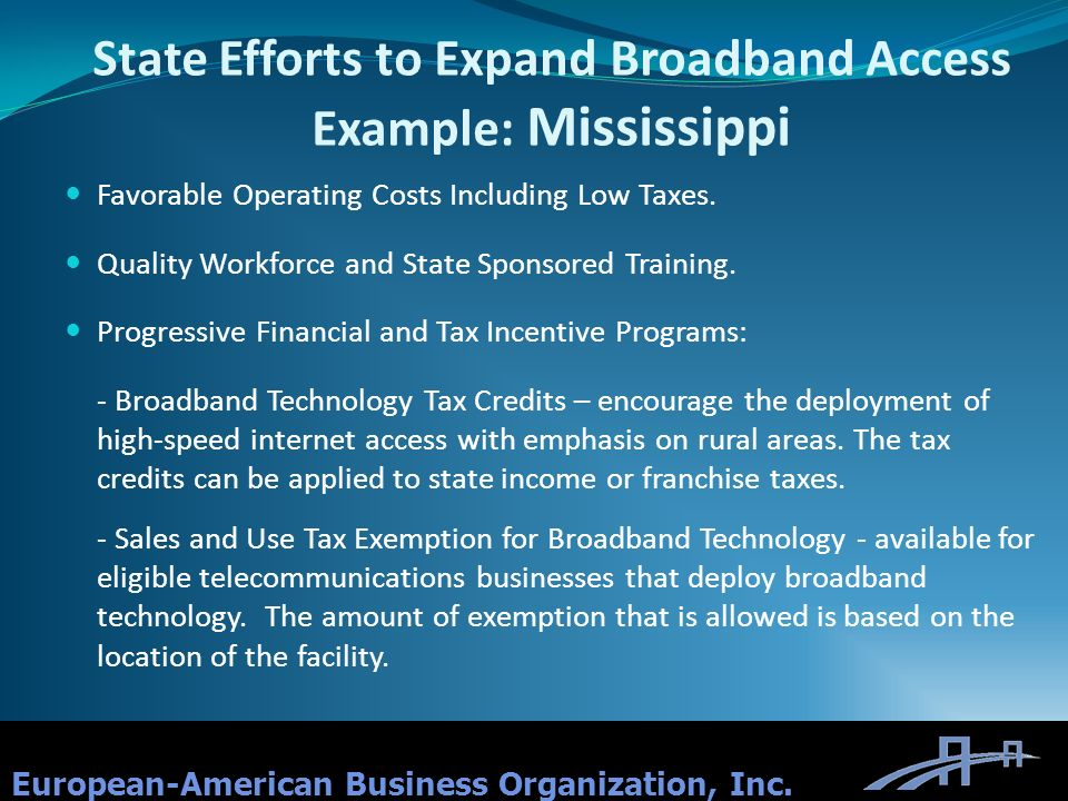 State Efforts to Expand Broadband Access Example: Mississippi