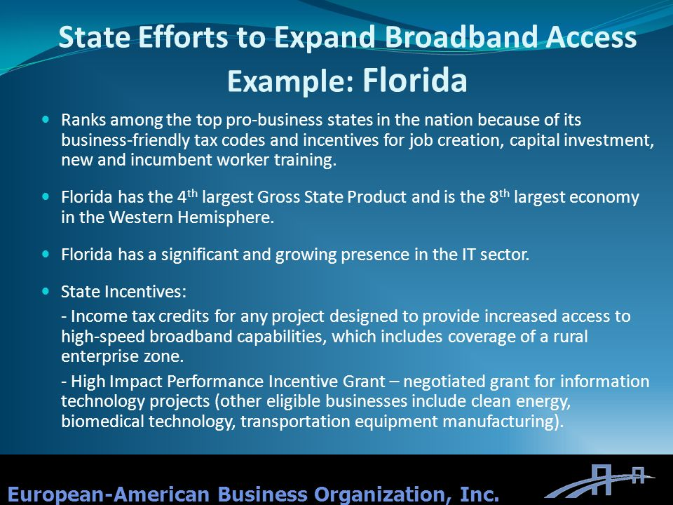 State Efforts to Expand Broadband Access Example: Florida