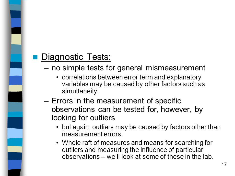 Diagnostic Tests: no simple tests for general mismeasurement