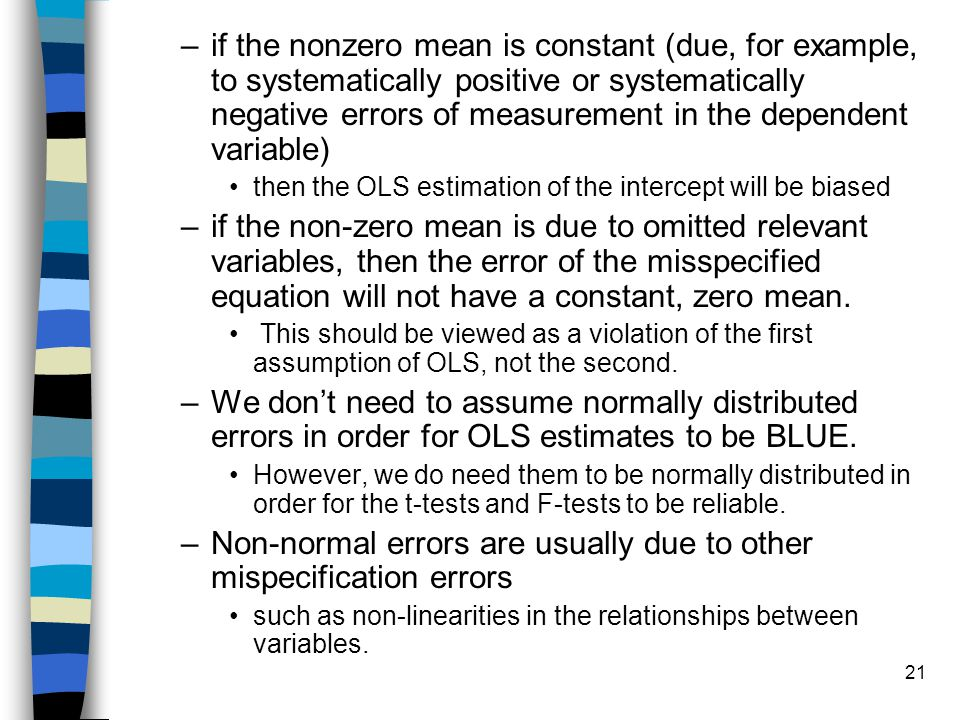 Non-normal errors are usually due to other mispecification errors