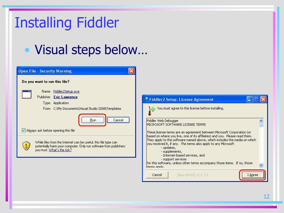 Installing Fiddler Visual steps below…