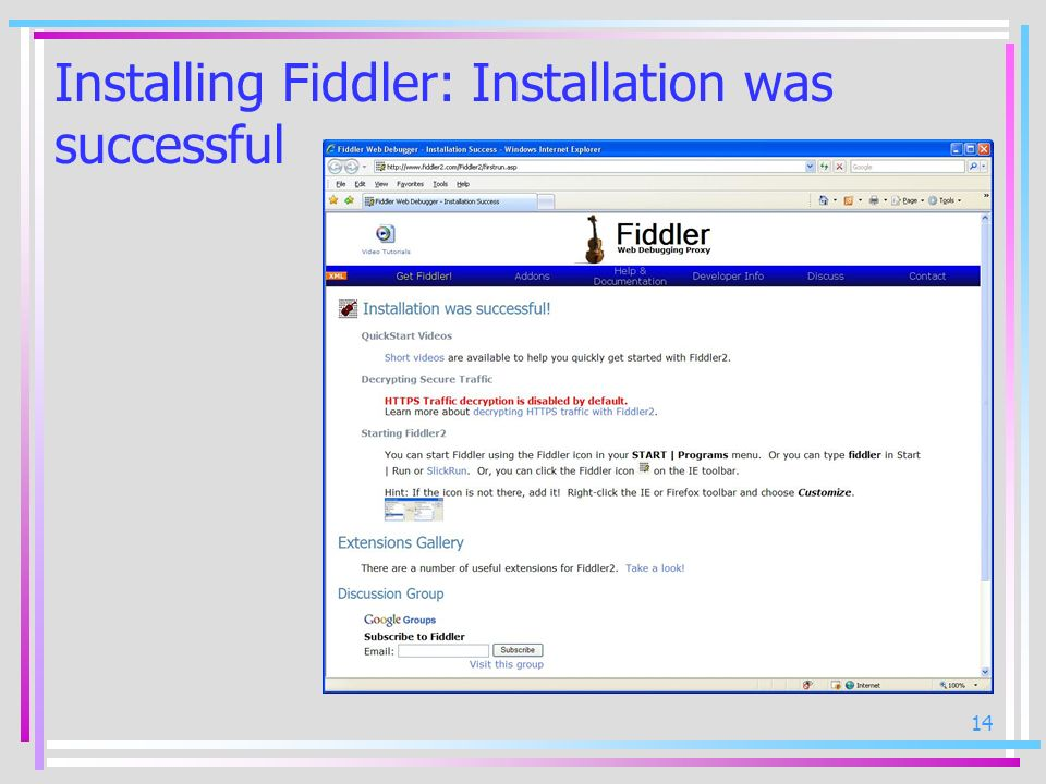 Installing Fiddler: Installation was successful