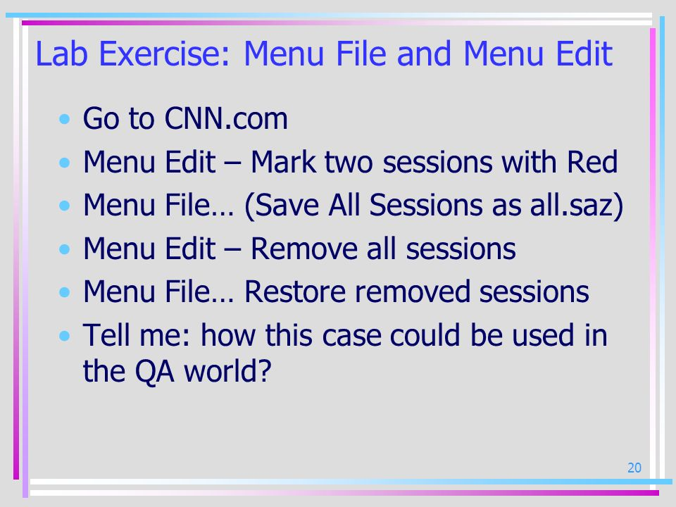 Lab Exercise: Menu File and Menu Edit