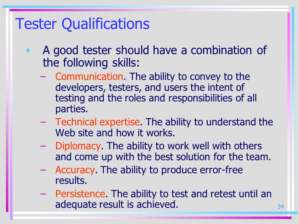 Tester Qualifications