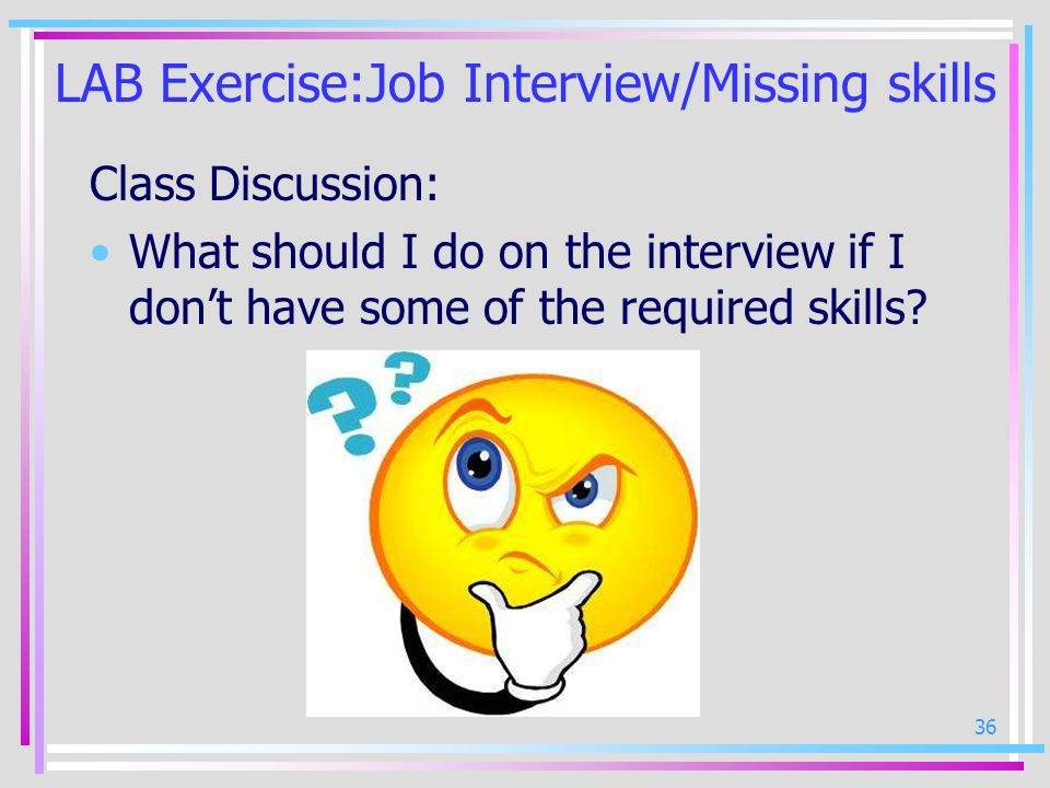 LAB Exercise:Job Interview/Missing skills