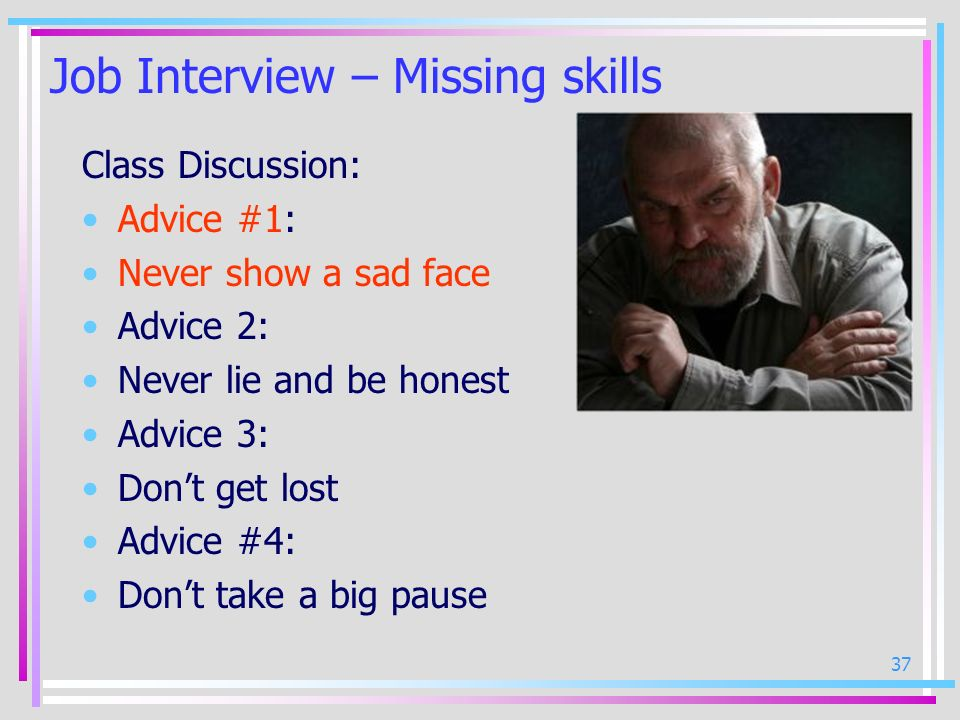 Job Interview – Missing skills