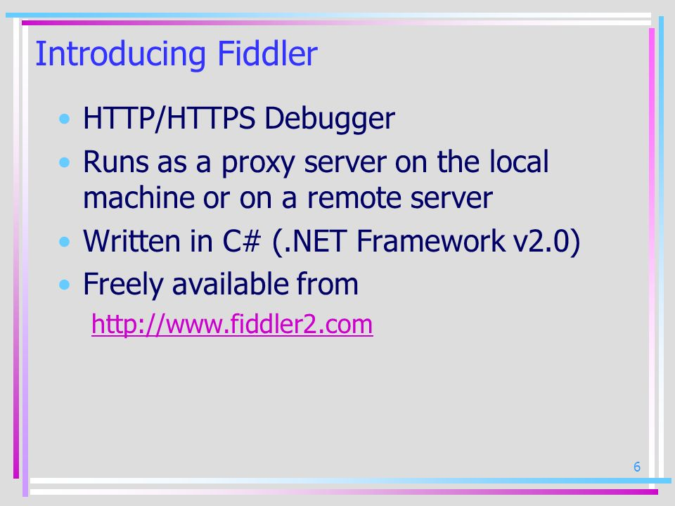 Introducing Fiddler HTTP/HTTPS Debugger