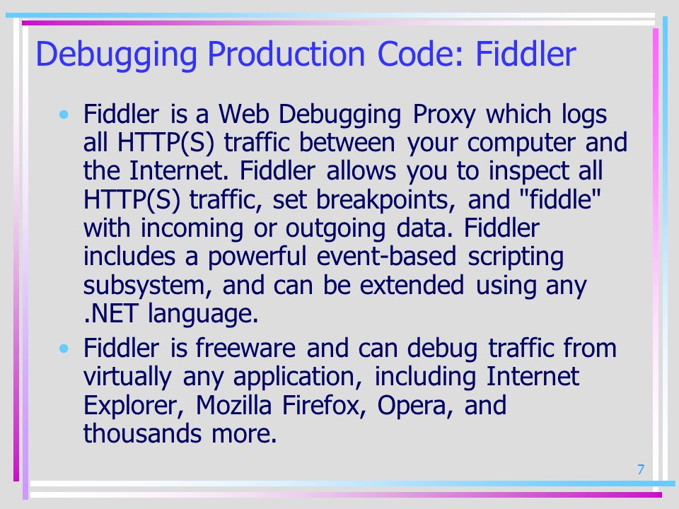Debugging Production Code: Fiddler