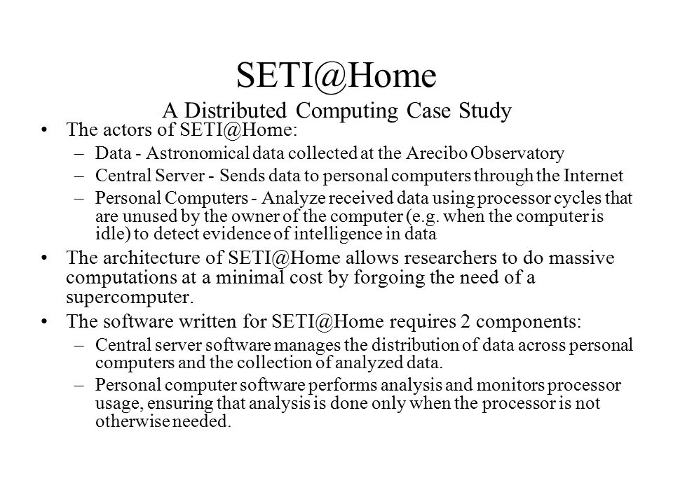 a study of distributed computing A case study of ethernet anomalies in a distributed computing environment abstract: fault detection and diagnosis depend critically on good fault definitions, but the dynamic, noisy, and nonstationary character of networks makes it hard to define what a fault is in a network environment.