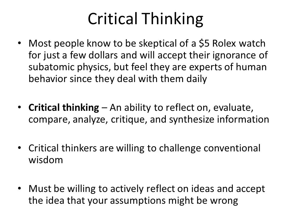 Challenging assumptions critical thinking