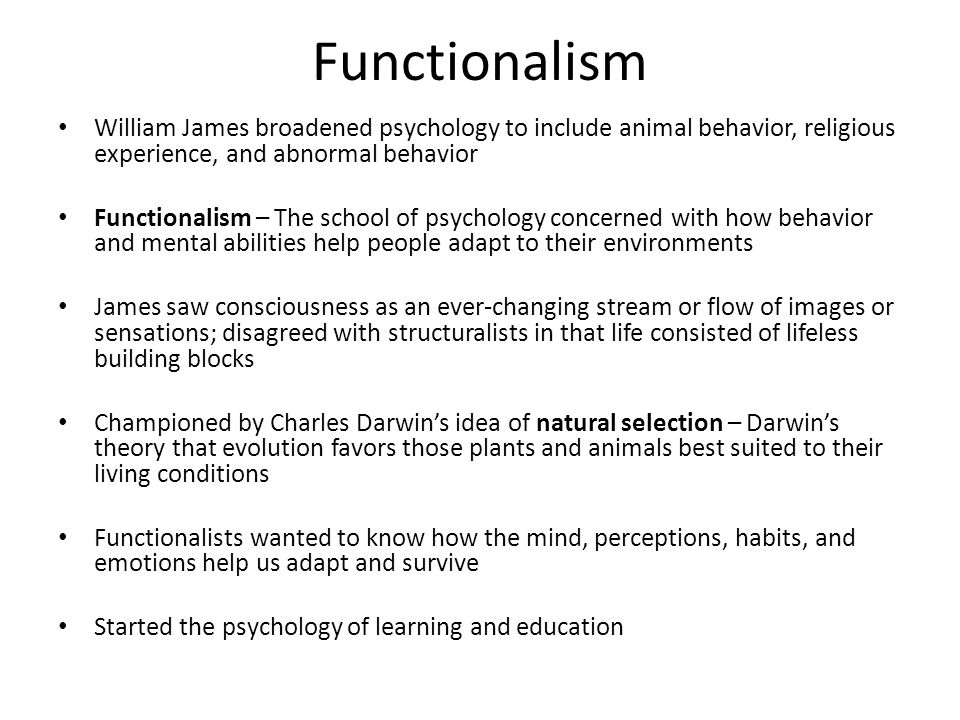 functionalism psychology Did you know that structuralism and functionalism are considered the first two schools of thought in the field of psychology in this lesson, we.