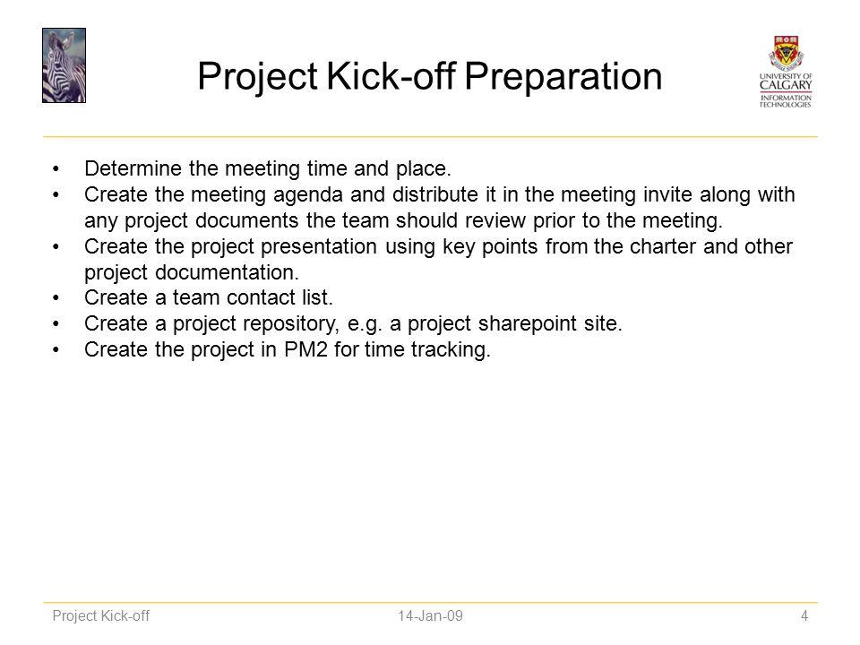 Project kick off 14 jan ppt video online download project kick off preparation stopboris Choice Image